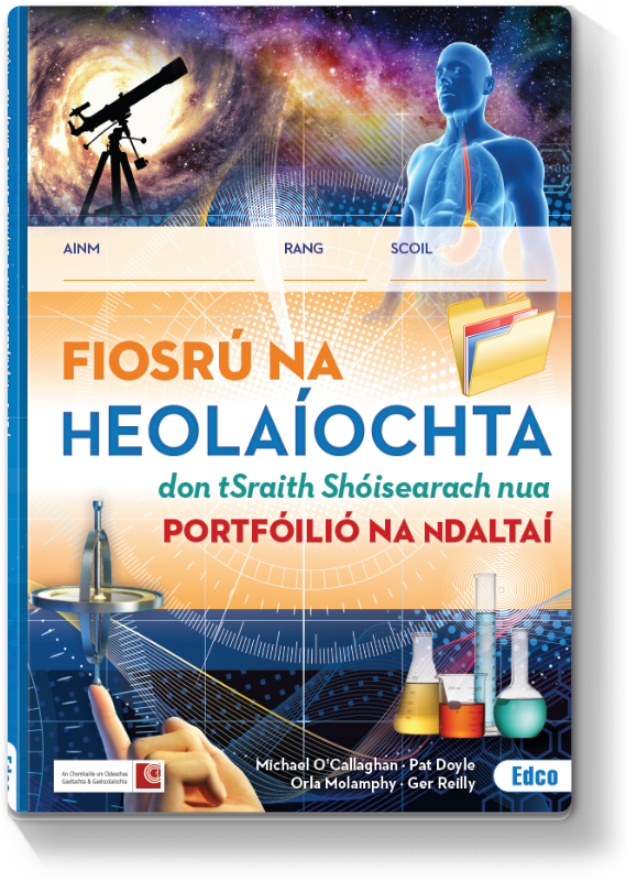 Fiosrú na hEolaíochta - Portfóilió na nDaltaí
